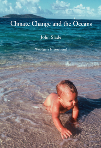 Climate change and the oceans book by John Slade