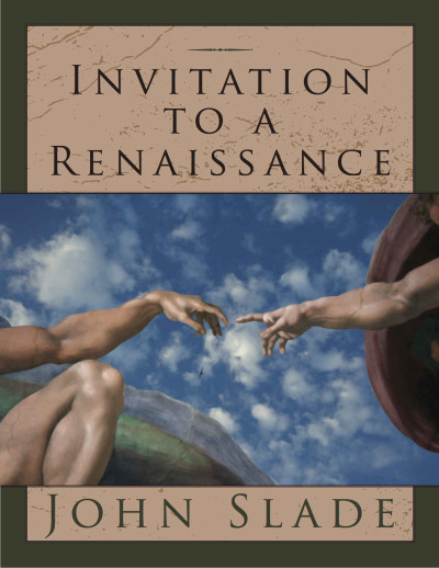 Invitation to a renaissance book by John Slade