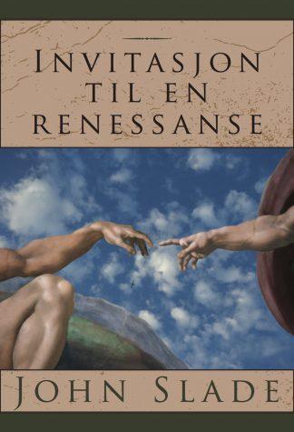Invitasjon til en renessanse bok fra John Slade